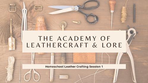Leather Working Basics: Homeschool Series