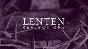 LENTEN REFLECTIONS.png