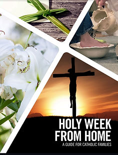 HOLY WEEK FROM HOME.JPG