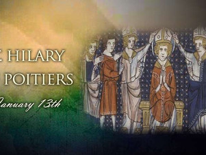 January 13: Saint Hilary of Poitiers, Bishop and Doctor of the Church
