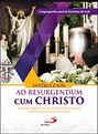 AD RESU CUM CHRISTO.JPG