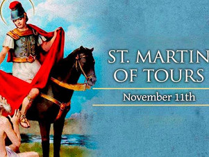 November 11: Saint Martin de Tours