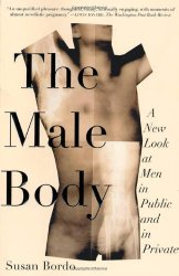 The Male Body A New Look at Men in Public and in Private