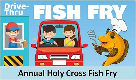 Join us for Holy Cross's Annual Fish Fry . Click More Info to get flyer details