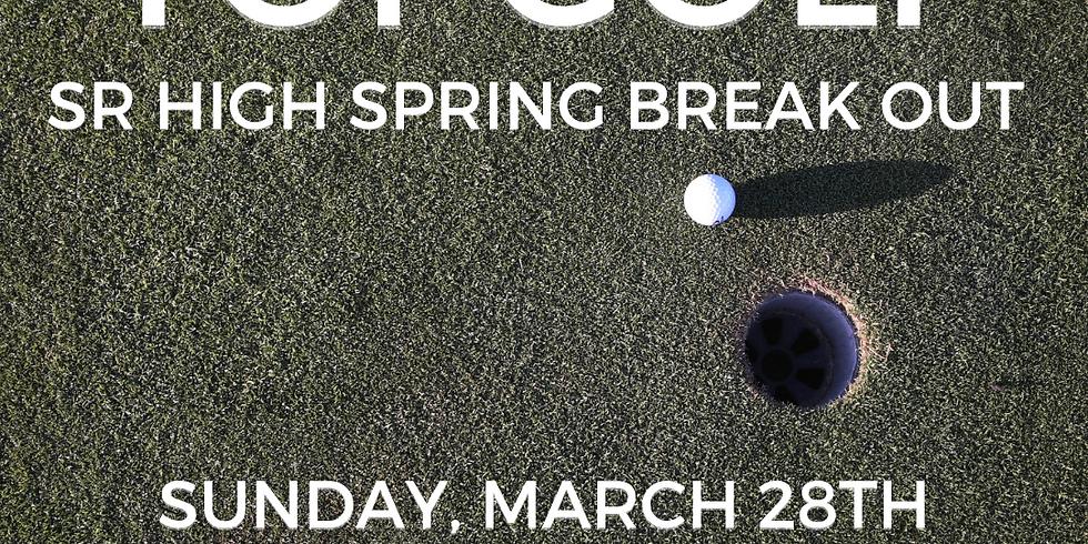 Sr High Top Golf (registration is closed)