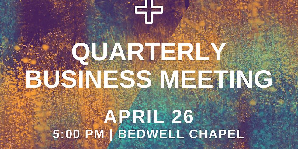 Quarterly Business Meeting