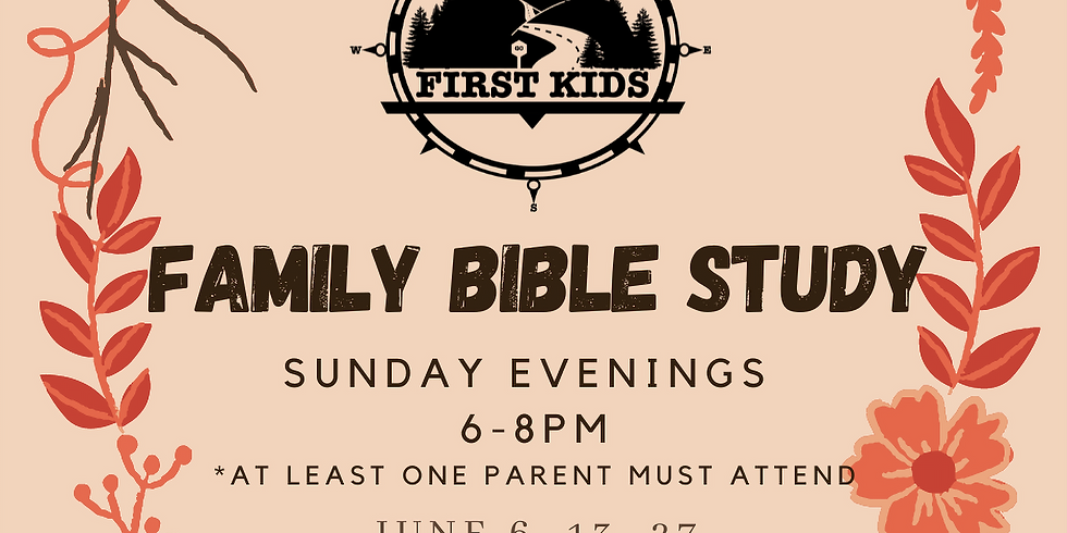 First Kids Family Bible Study