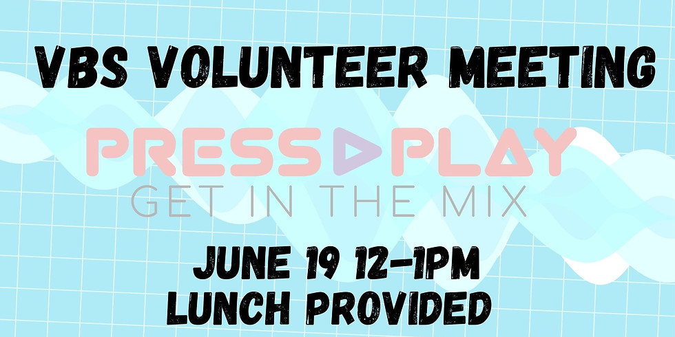 VBS Volunteer meeting