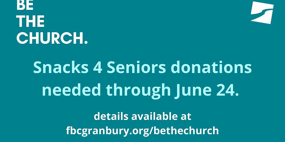 Be The Church - Snacks For Seniors