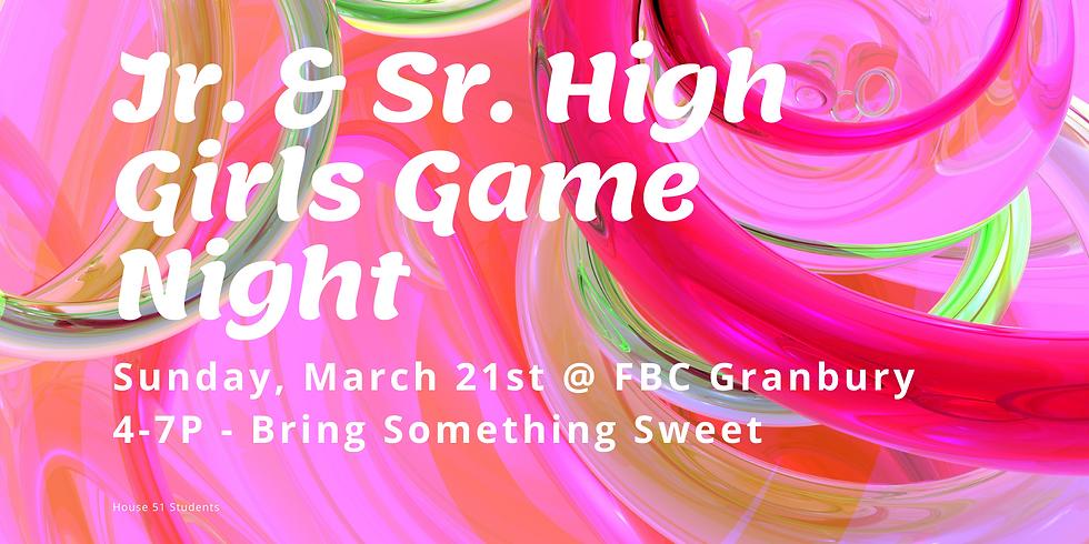 Jr & Sr High girls game night