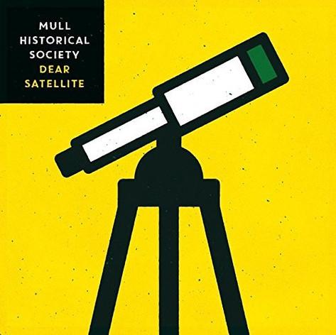 "Mull Historical Society ""Dear Satellite"""