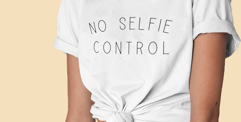 No Selfie Control - White T-Shirt