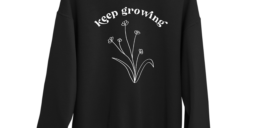 Keep Growing - Black Organic Blend Sweatshirt