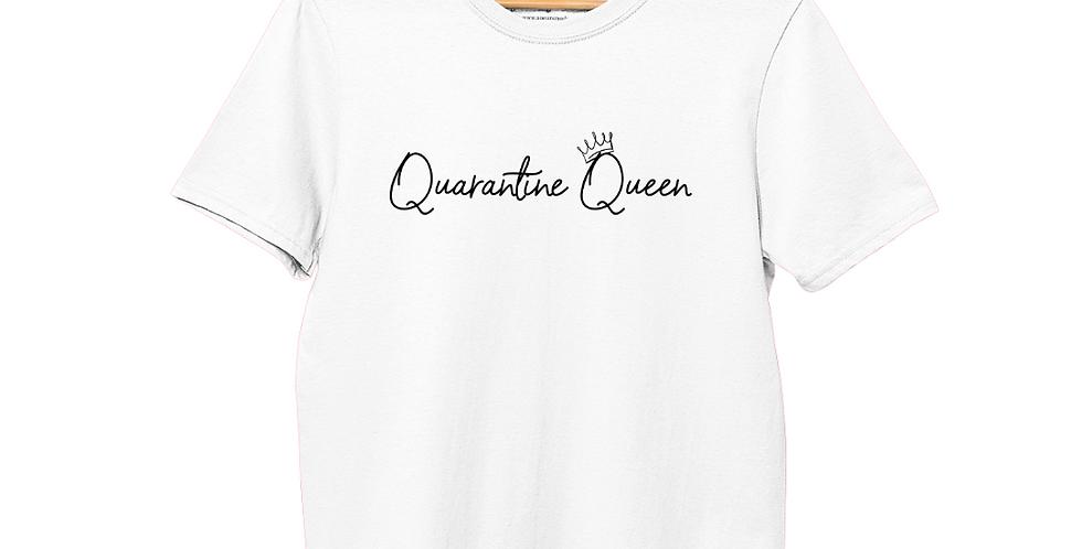Quarantine Queen (White) - T-Shirt