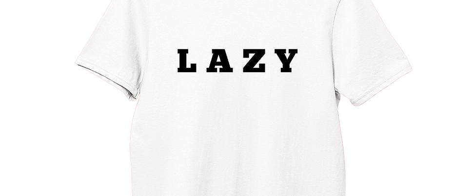 Lazy - T-Shirt