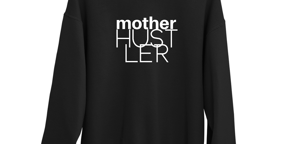 Mother Hustler - Organic Blend Sweatshirt