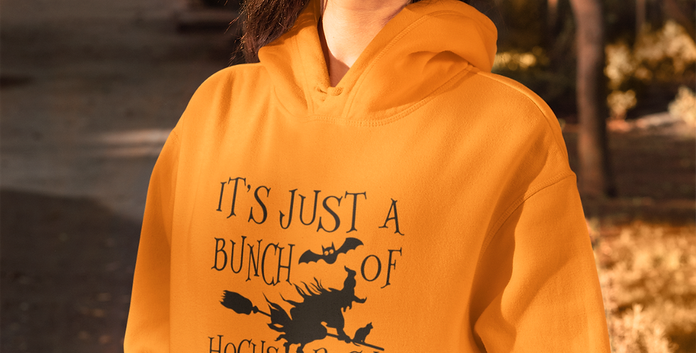 It's Just a Bunch of Hocus Pocus - Hoodie