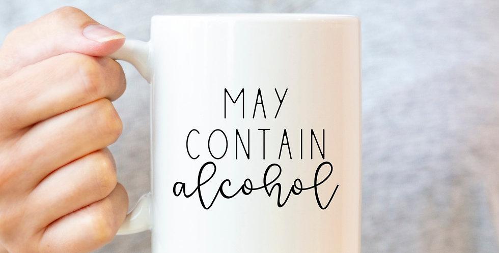May Contain Alcohol - 11oz White Ceramic Mug