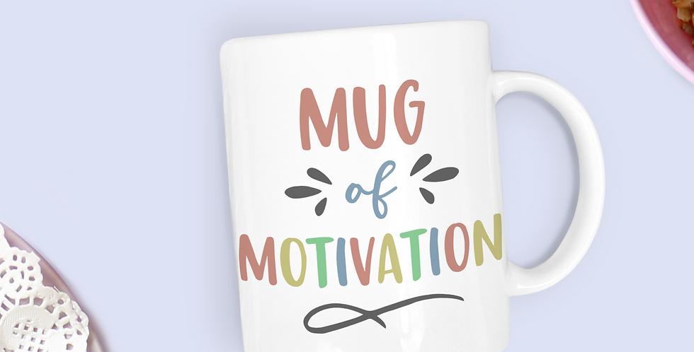 Mug of Motivation - 11oz White Ceramic Mug
