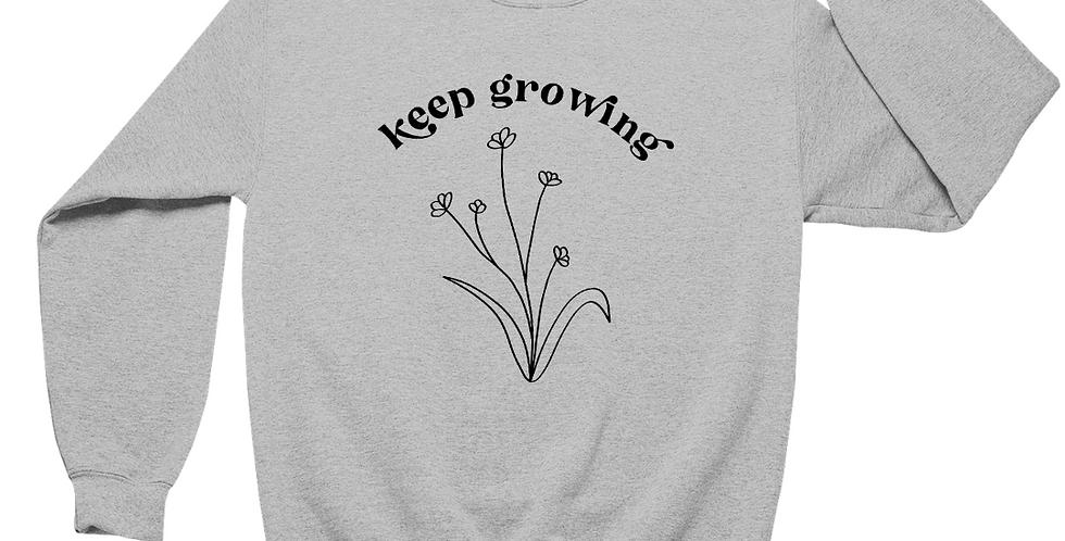 Keep Growing - Grey Organic Blend Sweatshirt