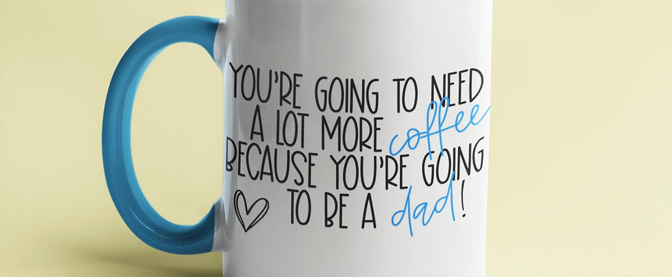 You're Going to be a Dad Pregnancy Announcement Mug - 11oz Two-Toned Ceramic Mug