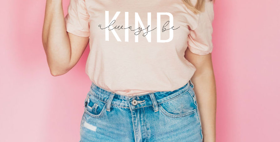 Always Be Kind - T-Shirt