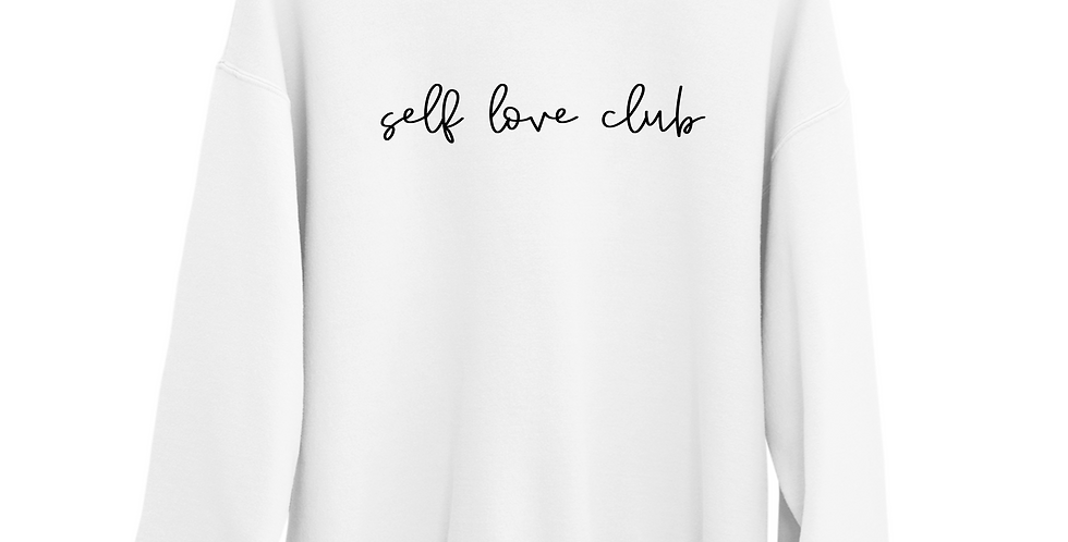 Self Love Club - Organic Blend Sweatshirt