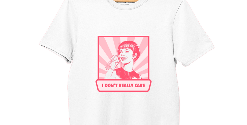 I Don't Really Care - White T-Shirt