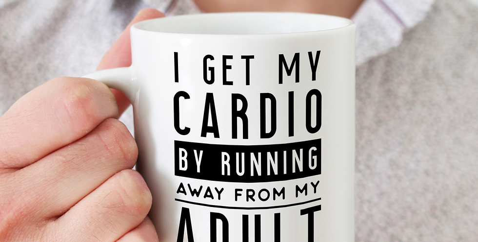 I Get My Cardio - 11oz White Ceramic Mug