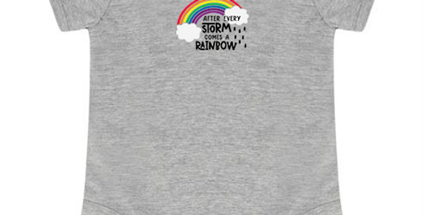 After Every Storm Comes a Rainbow - Baby Bodysuit