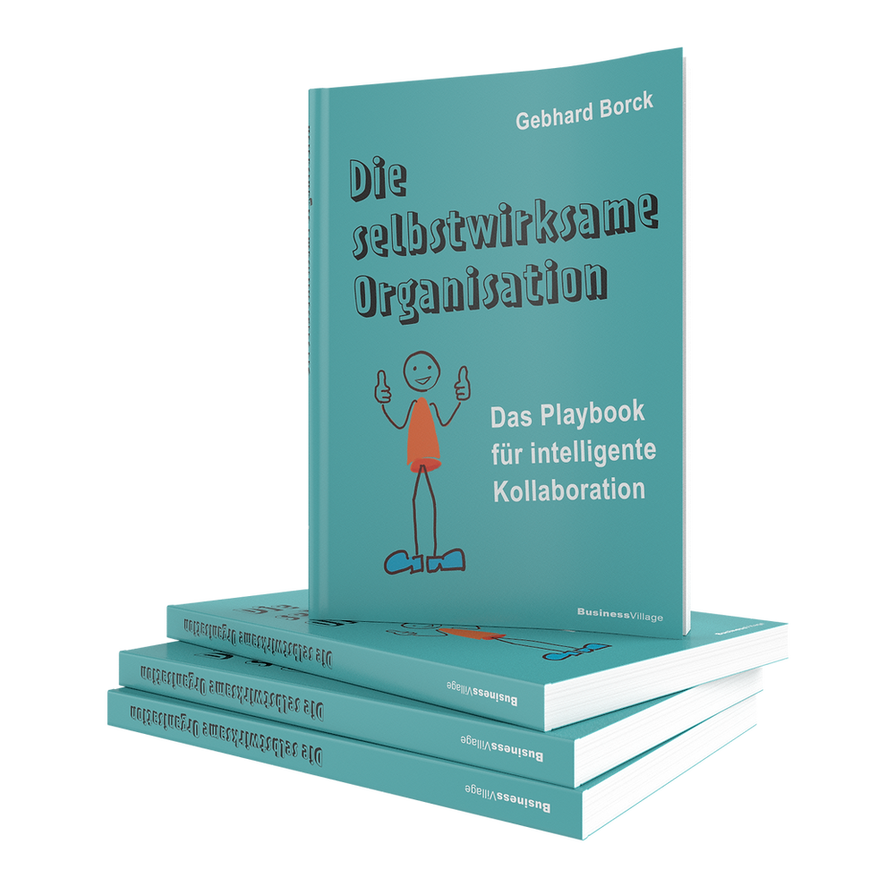 """The picture shows the cover of a book assembled on a small pile of books. The book title reads: """"Die Selbstwirksame Organisation - Das Playbook für intelligente Kollaboration"""""""
