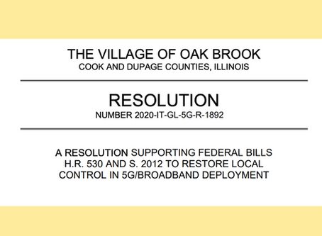 Oak Brook, IL Unanimously Approves Motion to Pass 2 Resolutions To Restore Local Control Over 5G