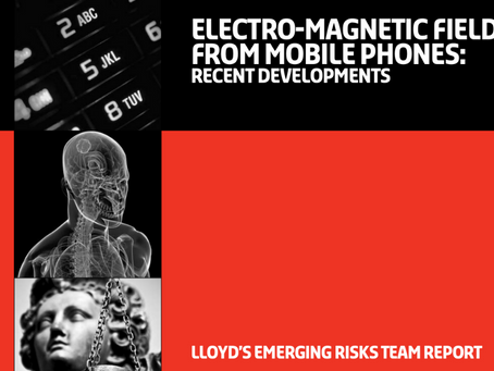 2010 Lloyd's of London Report Compares EMFs (Wireless Radiation) to Asbestos