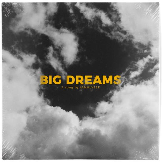 """Big Dreams"" - IamUlysse"