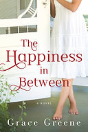 Grace Greene's Novel_The Happiness In Between
