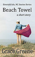 Beach Towel_Short Story_Emerald Isle, NC Stories by Grace Greene