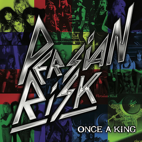 PERSIAN RISK - ONCE A KING (CD)
