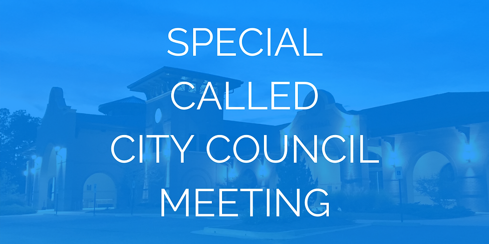 Special Called City Council Meeting