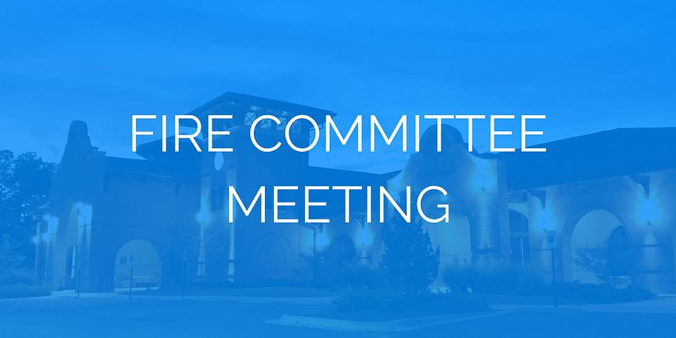 Fire Committee Meeting