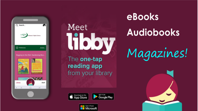 advertisement for Libby, the ebook and audiobook app to access the libraries non-print materials