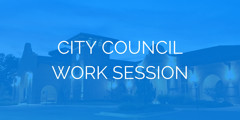 City Council Work Session