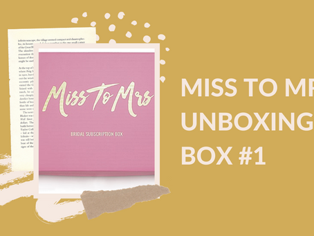 Miss to Mrs Subscription Box | Elor Event Planning