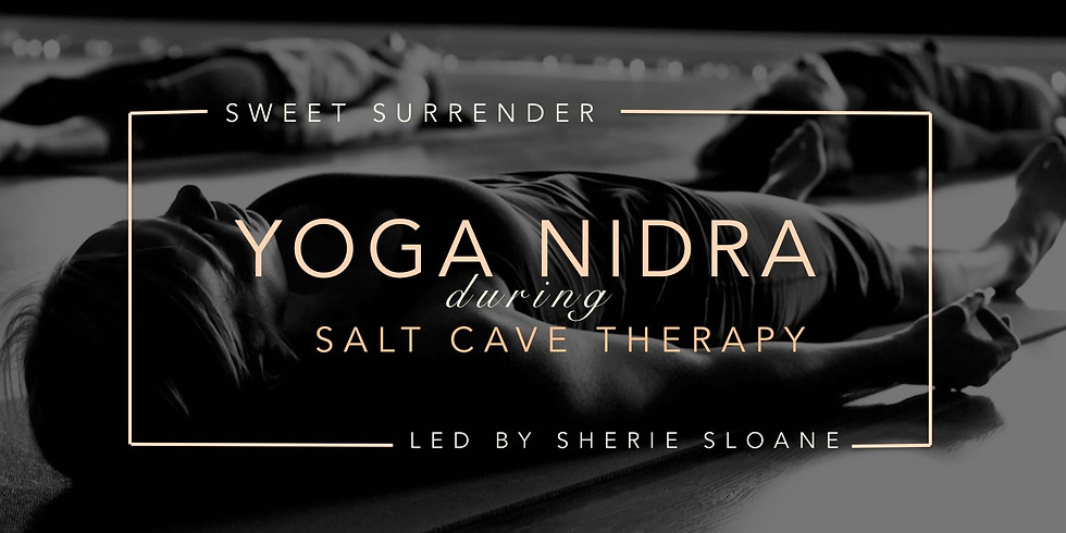 The Gift of Rest: Yoga Nidra + Salt Cave Therapy