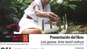 """""""Las gasas. Arte textil nahua"""", presentación en el Instituto Francés para América Latina, julio 18"""