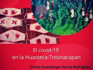 """""""El covid-19 en la Huasteca-Totonacapan"""", conferencia de Carlos Heiras"""