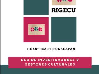 Red de Investigadores y Gestores Culturales de la Huasteca y el Totonacapan (RIGECU)