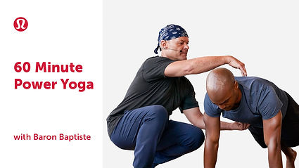 60 Minute Power Yoga with Baron Baptiste