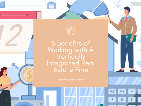 5 Benefits of Working with a Vertically Integrated Real Estate Firm