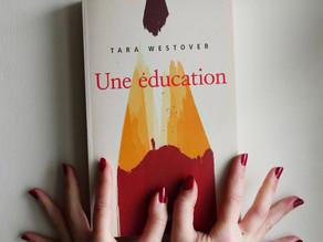 UNE EDUCATION : Avis lecture d'une autobiographie géniale !