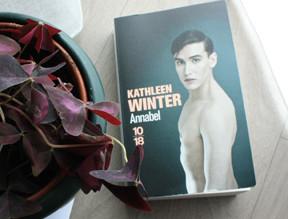 ANNABEL - Un roman délicat de Kathleen Winter